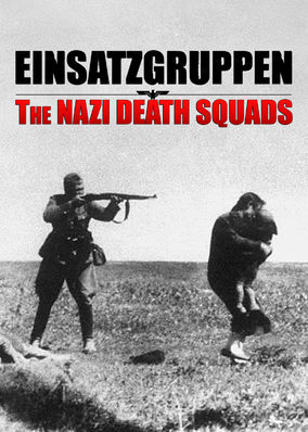 Einsatzgruppen: The Nazi Death Squads - Season 1