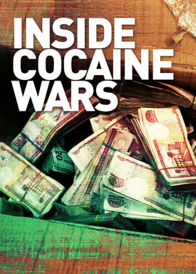 Inside Cocaine Wars - Season 1